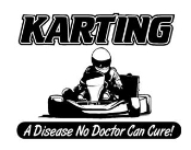 Karting A Disease Decal Sticker