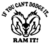 If You Cant Dodge It Decal Sticker