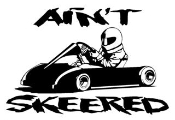 Aint Skeered Go Kart Decal Sticker