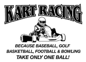 Kart Racing Takes Balls Decal Sticker