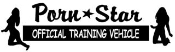 Porn Star Training Vehicle Decal Sticker
