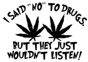 I Said No To Drugs Decal Sticker