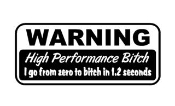 High Performance Bitch Decal Sticker