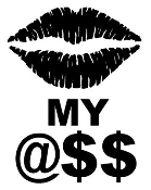 Kiss My Ass Decal Sticker
