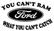 You Cant Ram Ford Decal Sticker