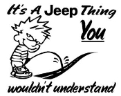 Its A Jeep Thing Decal Sticker
