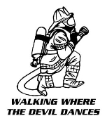 Walking Where The Devil Dances Fireman Decal Sticker