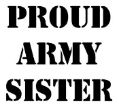 Proud Army Sister Decal Sticker