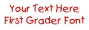 First Grader Font Decal Sticker