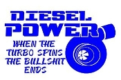 Diesel Power - When The Turbo Spins Decal Sticker