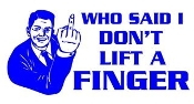 Who Said I Dont Lift A Finger v2 Decal Sticker
