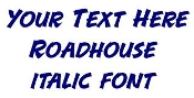 Roadhouse Italic Font Decal Sticker