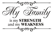 My Family is my Strength Decal