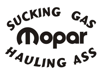 Sucking Gas Hauling Ass Mopar Decal Sticker
