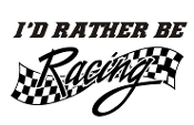 I'd Rather Be Racing v2 Decal Sticker