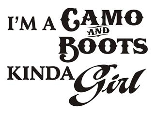 Camo and Boots Kinda Girl Decal Sticker