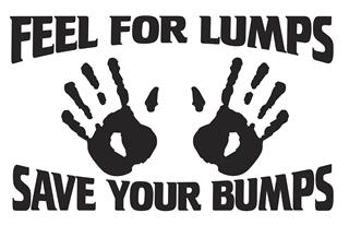 Feel For Lumps Save Your Bumps Decal Sticker