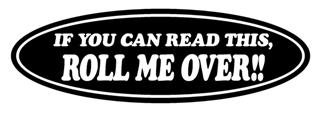 Roll Me Over Decal Sticker